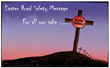 Stay Safe on the roads this Easter