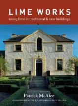Lime Works: using lime in traditional and new buildings (2009) 